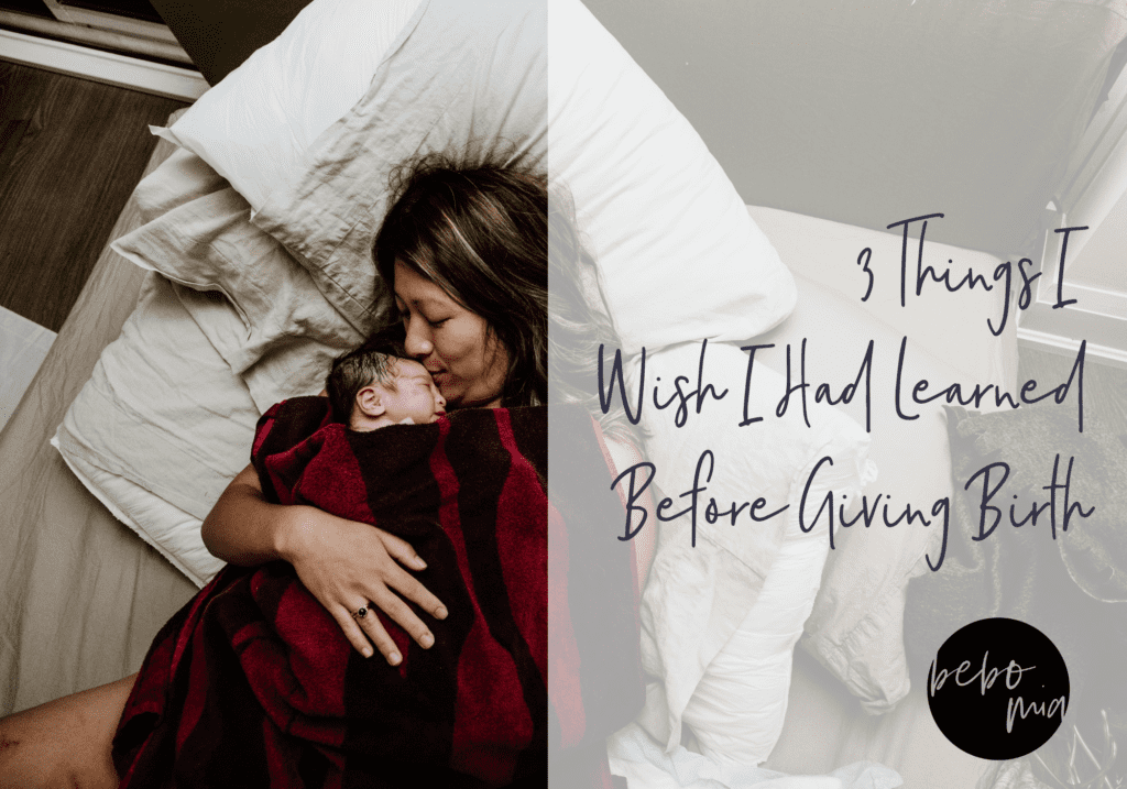 The 3 Things I Wish I Had Learned Before Giving Birth.